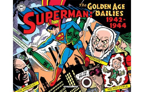 Superman : The Golden Age Dailies 1942-1944 (Hardcover) (Jerry Siegel & Whitney Ellsworth) - image 1 of 1