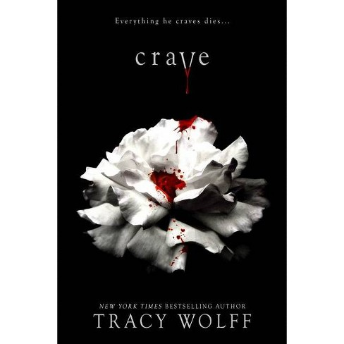 Crave - by Tracy Wolff (Hardcover) - image 1 of 1
