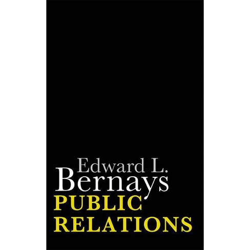 Public Relations - by  Edward L Bernays (Paperback) - image 1 of 1