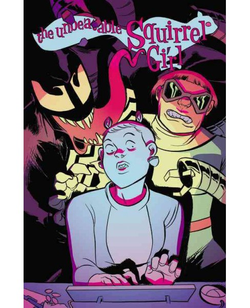 Unbeatable Squirrel Girl 4 : I Kissed a Squirrel and I Liked It (Paperback) (Ryan North) - image 1 of 1