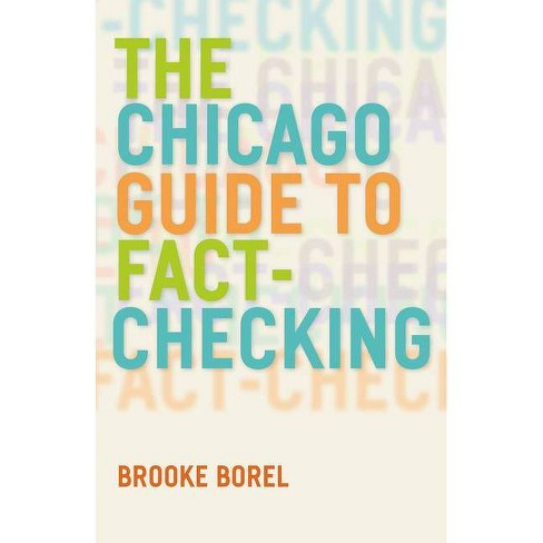 The Chicago Guide to Fact-Checking - (Chicago Guides to Writing, Editing, and Publishing) (Paperback) - image 1 of 1
