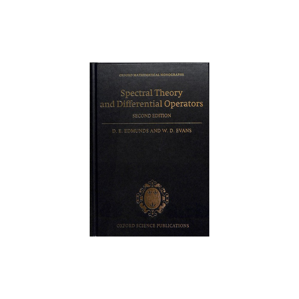 Spectral Theory and Differential Operators - 2 by D. E. Edmunds & W. D. Evans (Hardcover)