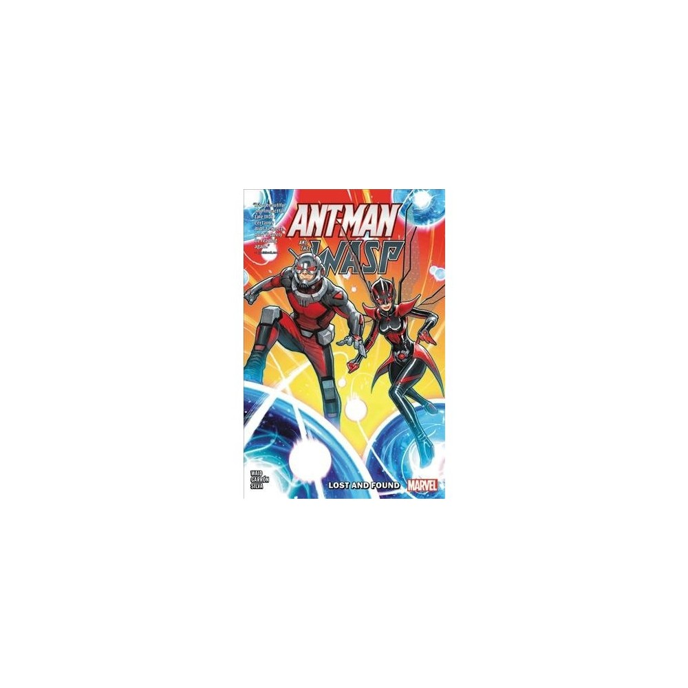 Ant-Man and the Wasp : Lost and Found - (Ant-Man) by Mark Waid (Paperback)