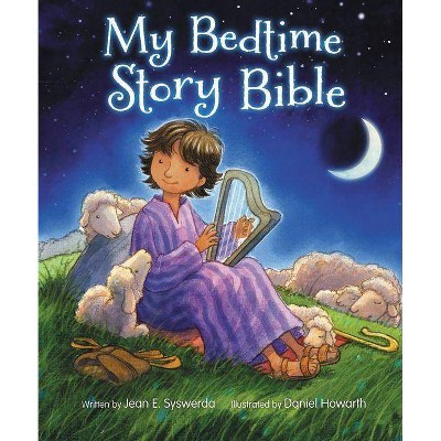My Bedtime Story Bible - by Jean E Syswerda (Hardcover)