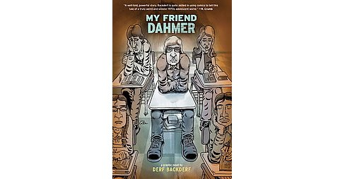 My Friend Dahmer (Hardcover) (Derf Backderf) - image 1 of 1