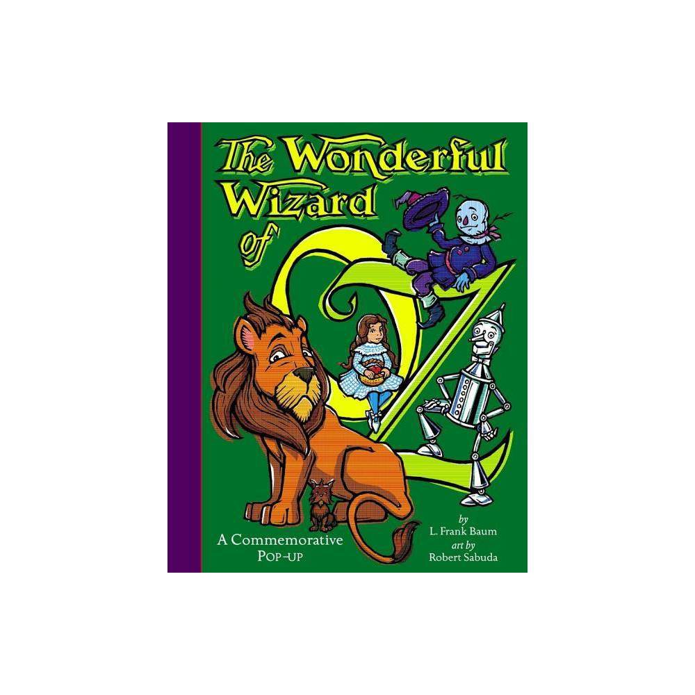 The Wonderful Wizard Of Oz Classic Collectible Pop Up Abridged By L Frank Baum Hardcover