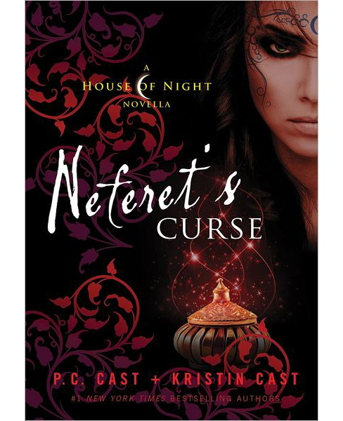 Neferet's Curse (Hardcover) by P. C. Cast - image 1 of 1