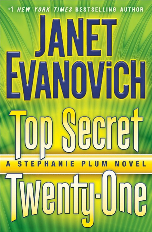 Top Secret Twenty-One (Signed) (Stephanie Plum Series #21) (Hardcover) by Janet Evanovich - image 1 of 1