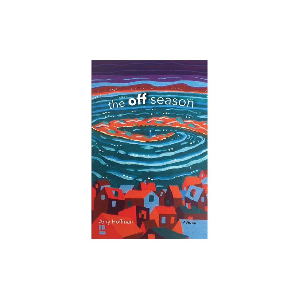 Off Season (Hardcover) (Amy Hoffman)