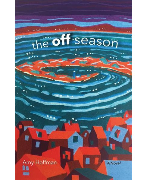 Off Season (Hardcover) (Amy Hoffman) - image 1 of 1