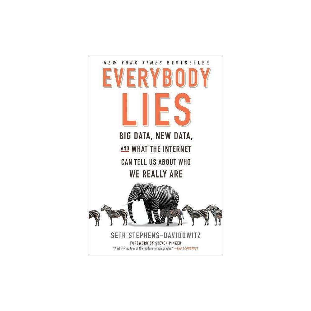 Everybody Lies By Seth Stephens Davidowitz Paperback