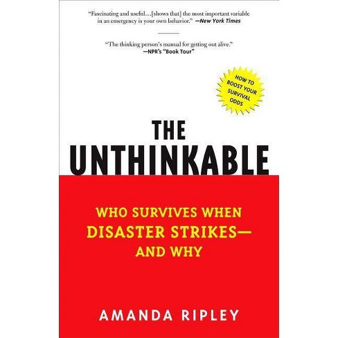 The Unthinkable - by  Amanda Ripley (Paperback) - image 1 of 1
