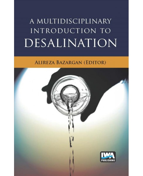 Multidisciplinary Introduction to Desalination -  (Hardcover) - image 1 of 1