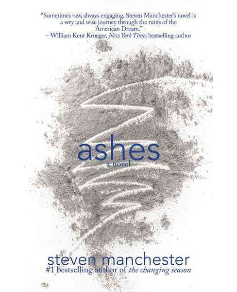 Ashes (Hardcover) (Steven Manchester) - image 1 of 1