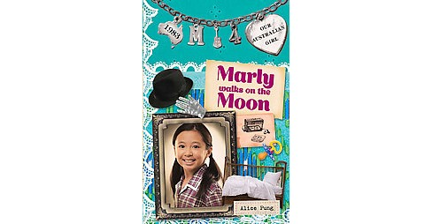 Marly Walks on the Moon (Paperback) (Alice Pung) - image 1 of 1