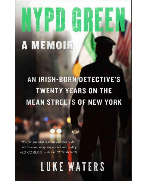 NYPD Green : A Memoir (Hardcover) (Luke Waters) - image 1 of 1