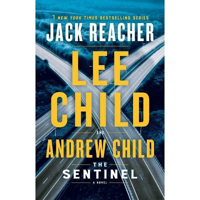 The Sentinel - (Jack Reacher) by Lee Child & Andrew Child (Hardcover)