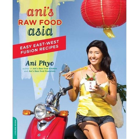 Ani's Raw Food Asia - by  Ani Phyo (Paperback) - image 1 of 1