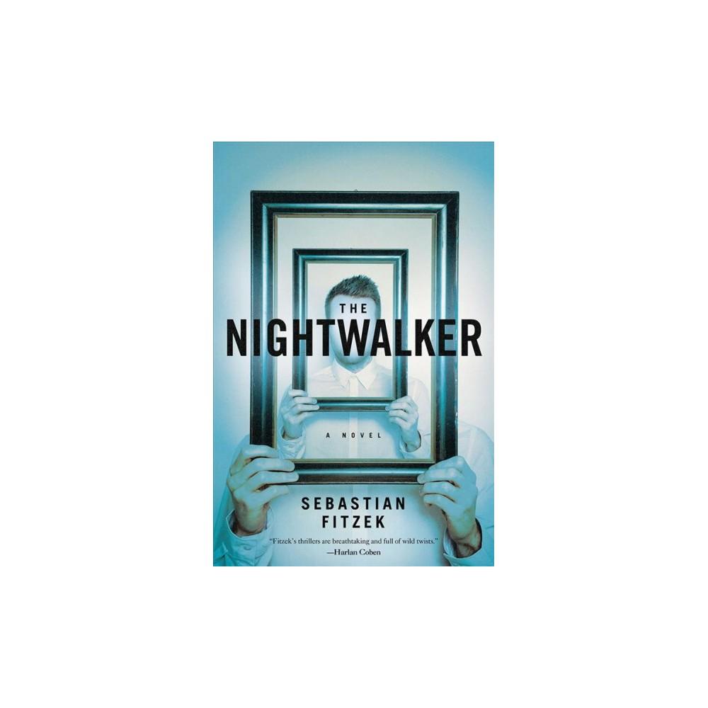 Nightwalker - Reprint by Sebastian Fitzek (Paperback)