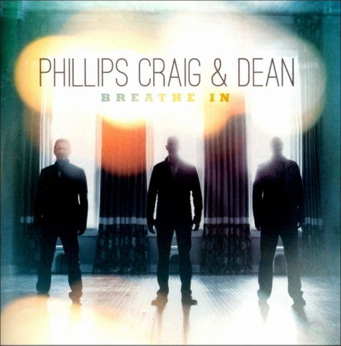 Phillips, Craig & Dean - Breathe In (CD) - image 1 of 1