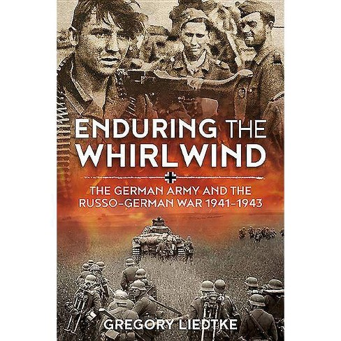 Enduring the Whirlwind - (Wolverhampton Military Studies) by  Gregory Liedtke (Hardcover) - image 1 of 1