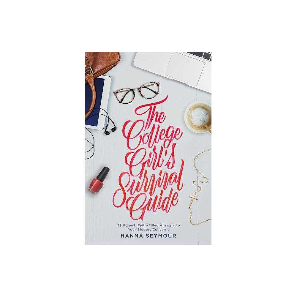 The College Girl S Survival Guide By Hanna Seymour Paperback
