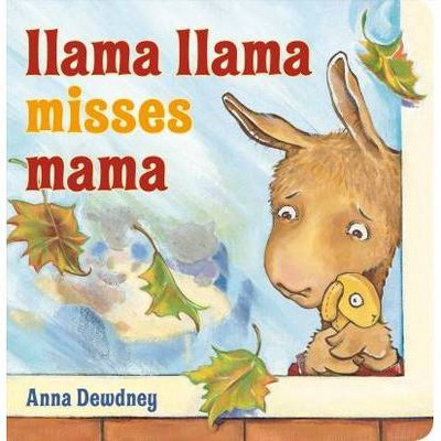 Llama Llama Misses Mama - by  Anna Dewdney (Board Book)