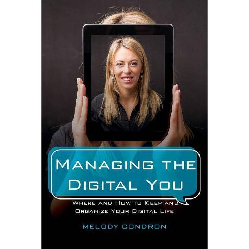 Managing the Digital You - (Lita Guides) by  Melody Karle (Paperback) - image 1 of 1