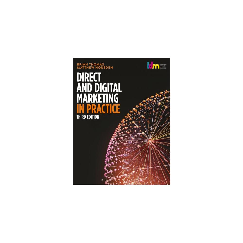 Direct and Digital Marketing in Practice (Paperback) (Brian Thomas & Matthew Housden)