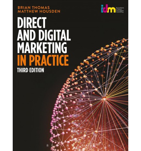 Direct and Digital Marketing in Practice (Paperback) (Brian Thomas & Matthew Housden) - image 1 of 1