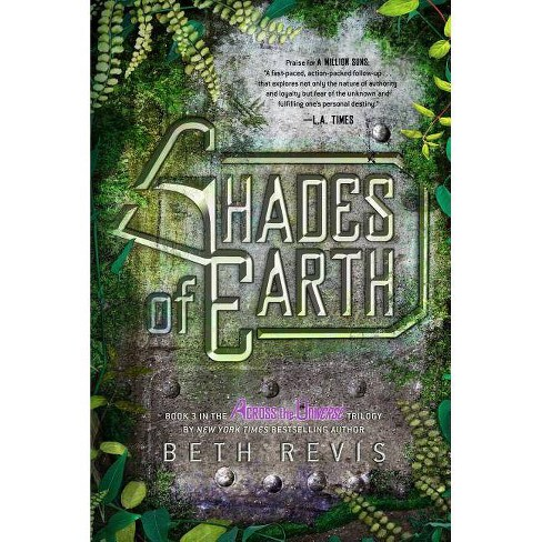 Shades of Earth - (Across the Universe) by  Beth Revis (Paperback) - image 1 of 1