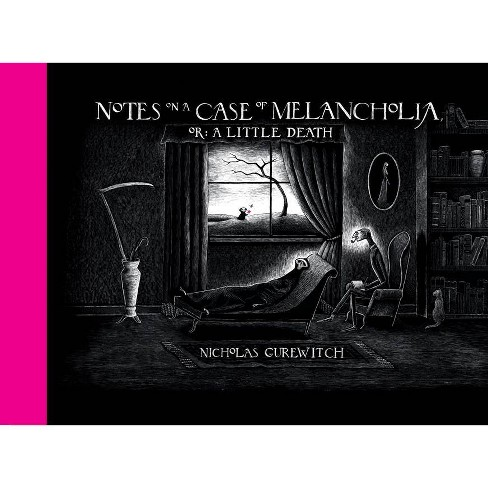Notes on a Case of Melancholia, Or: A Little Death - by  Nicholas Gurewitch (Hardcover) - image 1 of 1