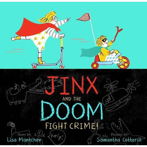 Jinx and the Doom Fight Crime! - by  Lisa Mantchev (Hardcover) - image 1 of 1