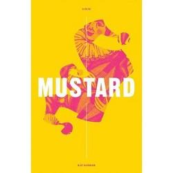 Mustard - by  Kat Sandler (Paperback)