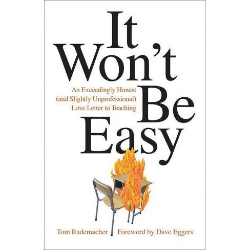 It Won't Be Easy - by  Tom Rademacher (Paperback) - image 1 of 1