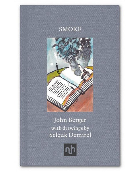 Smoke -  by John Berger (Hardcover) - image 1 of 1