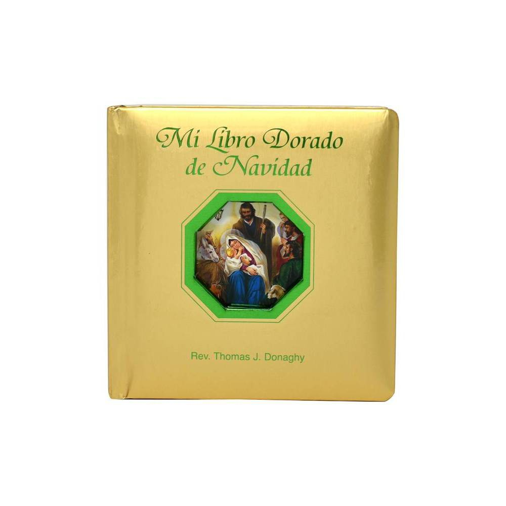 Mi Libro Dorado De Navidad By Thomas J Donaghy Board Book