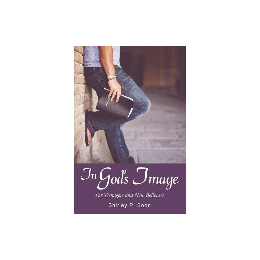In God S Image By Shirley P Soon Paperback