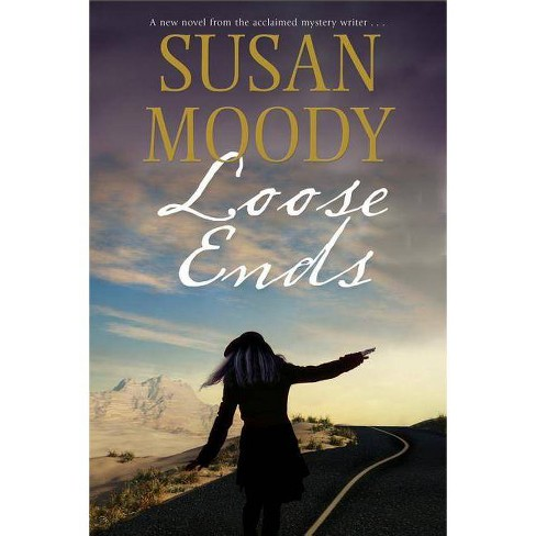 Loose Ends - by  Susan Moody (Hardcover) - image 1 of 1