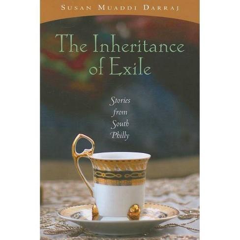 The Inheritance of Exile - by  Susan Muaddi Darraj (Paperback) - image 1 of 1