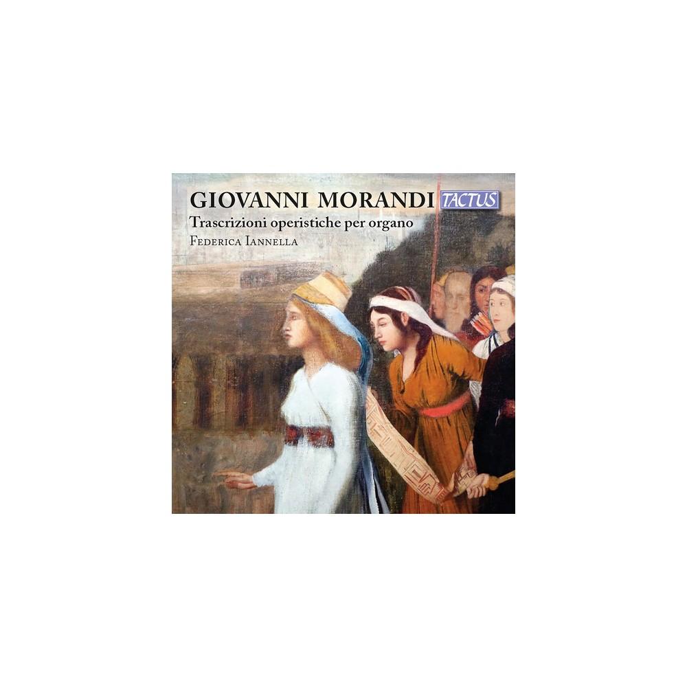 Federica Iannella - Morandi:Opera Trascriptions For Organ (CD)