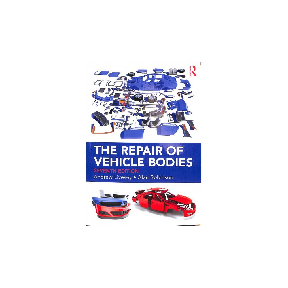 Repair of Vehicle Bodies - 7 by Andrew Livesey (Paperback)