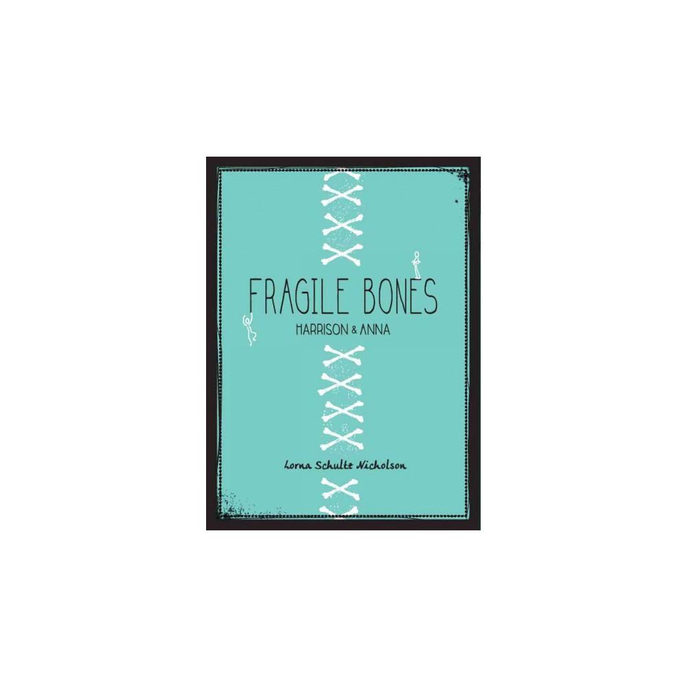 Fragile Bones ( One-2-one) (Paperback)