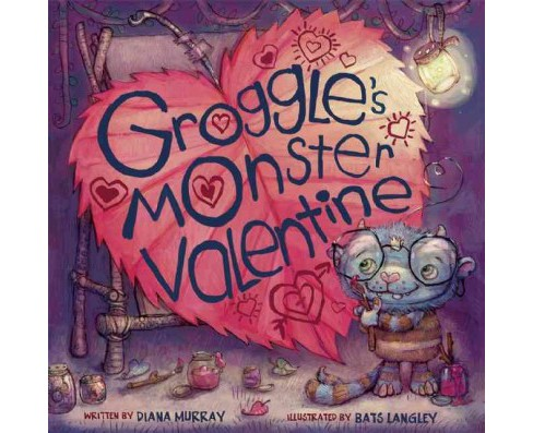 Groggle's Monster Valentine (Hardcover) (Diana Murray) - image 1 of 1