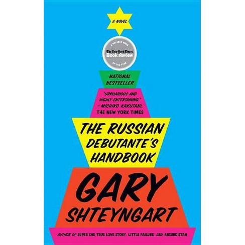 The Russian Debutante's Handbook - by  Gary Shteyngart (Paperback) - image 1 of 1