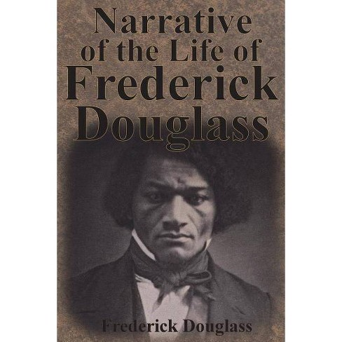 Narrative of the Life of Frederick Douglass - (Paperback) - image 1 of 1