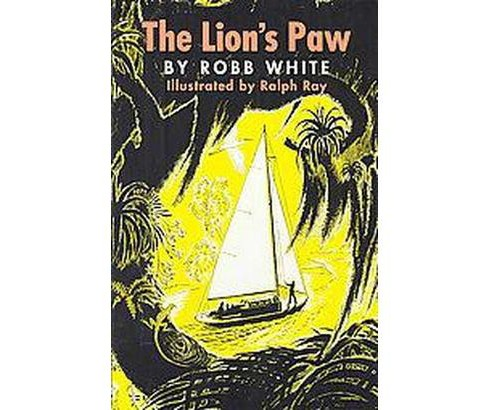 Lion's Paw (Hardcover) (Robb White) - image 1 of 1