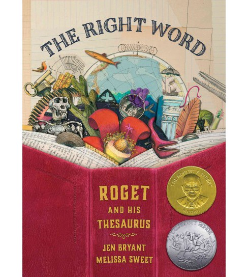 Right Word : Roget and His Thesaurus (School And Library) (Jen Bryant) - image 1 of 1