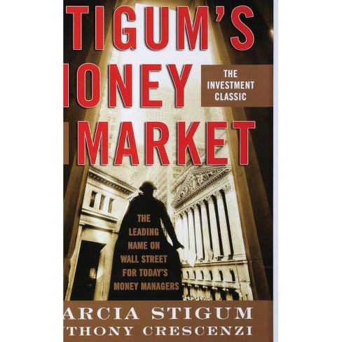 Stigum's Money Market, 4e - 4 Edition by  Marcia Stigum & Anthony Crescenzi (Hardcover) - image 1 of 1