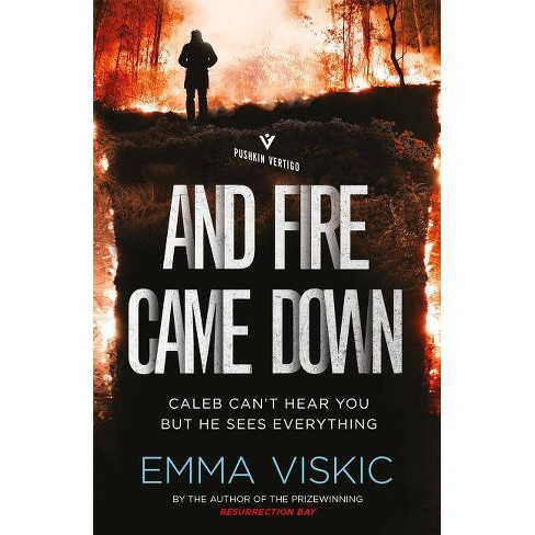 And Fire Came Down - (Caleb Zelic) by  Emma Viskic (Paperback) - image 1 of 1